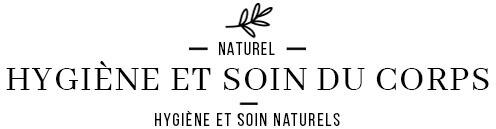 Hygiène et soin du corps 100% naturels et Bio