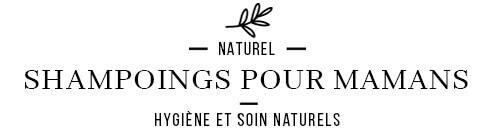 Shampoings et produits naturels pour les cheveux femmes enceintes