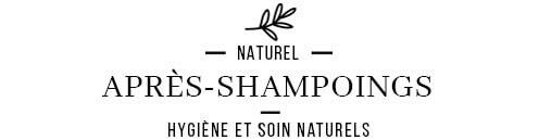 Après Shampooings naturels et biologiques