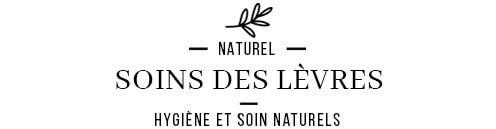 Baumes à lèvres naturels et écologique pour une hydratation en douceur