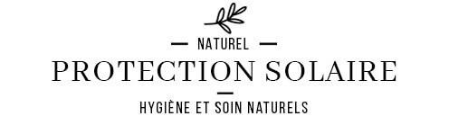 Cosmétiques et crèmes solaires naturels et biologique
