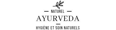 Produits Naturels et Ayurvédiques pour une hygiène naturelle