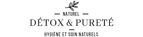 Soins et cosmétiques naturels Détox & Pureté