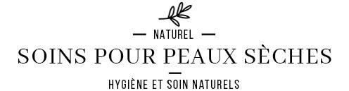 Soin des peaux sèches et fragiles avec des cosmétiques naturels et Bio