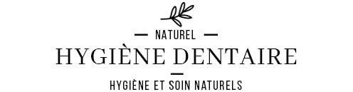 Hygiène dentaire naturelle & Bio