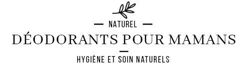 Déodorants naturels, écologique et bio sans huile essentielle