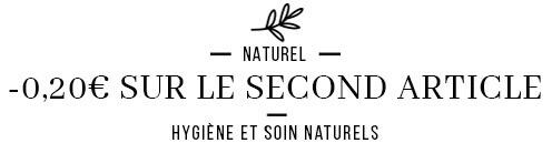 -5% sur le second article cosmétique naturel et Bio