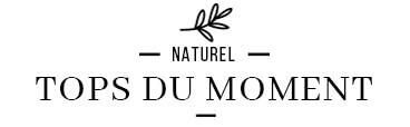 meilleurs produits hygiene et soin naturel